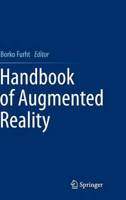 Handbook of Augmented Reality by Borko Furht