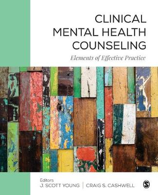 Clinical Mental Health Counseling by J. Scott Young