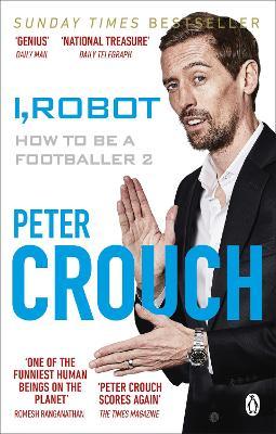 I, Robot: How to Be a Footballer 2 book