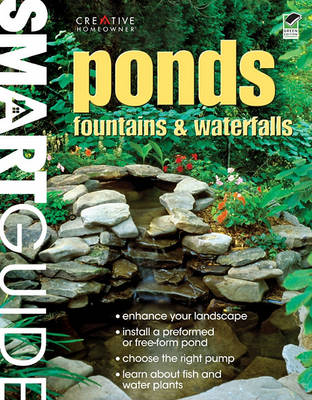 Ponds, Fountains & Waterfalls by Editors of Creative Homeowner