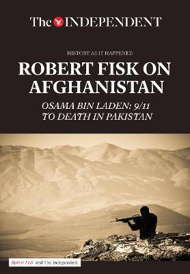Robert Fisk on Afghanistan by Robert Fisk