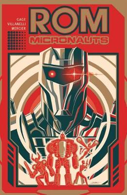 Rom & the Micronauts by Christos Gage