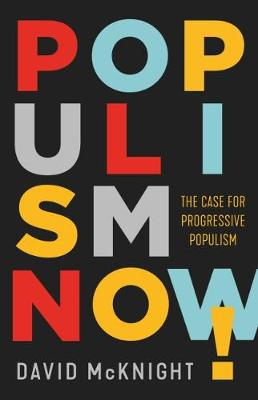 Populism Now! by David McKnight