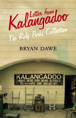 Letter from Kalangadoo by Bryan Dawe