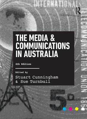 Media and Communications in Australia by Stuart Cunningham