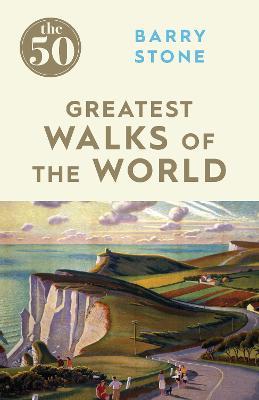 50 Greatest Walks of the World book