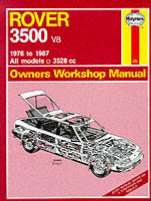 Rover 3500 V8 1976-87 Owner's Workshop Manual by J. H. Haynes