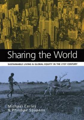 Sharing the World: Sustainable Living and Global Equity in the 21st Century book