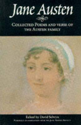 Collected Poems and Verse of the Austen Family by David Selwyn