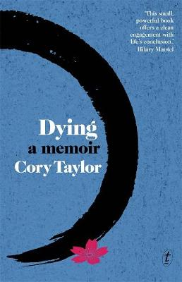 Dying: A Memoir by Cory Taylor