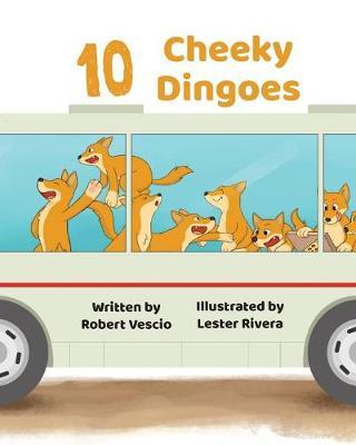 10 Cheeky Dingoes by Robert Vescio