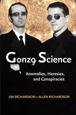 Gonzo Science by Jim Richardson
