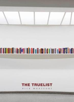 Truelist by Nick Montfort