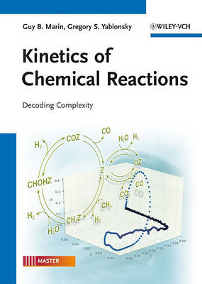 Kinetics of Chemical Reactions by Guy B. Marin