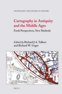 Cartography in Antiquity and the Middle Ages by Richard Unger