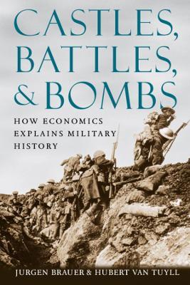 Castles, Battles, and Bombs by Jurgen Brauer