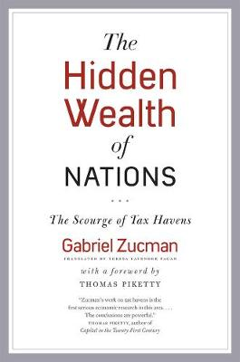 Hidden Wealth of Nations by Gabriel Zucman