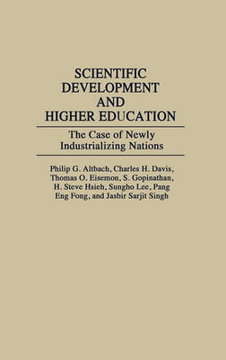 Scientific Development and Higher Education by Philip G. Altbach