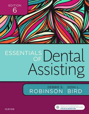 Essentials of Dental Assisting by Debbie S. Robinson