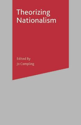Theorizing Nationalism by Graham Day