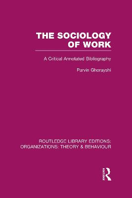 The Sociology of Work by Parvin Ghorayshi
