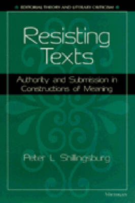 Resisting Texts by Peter L. Shillingsburg