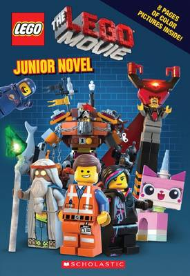 The Lego Movie - Junior Novel by Kate Howard