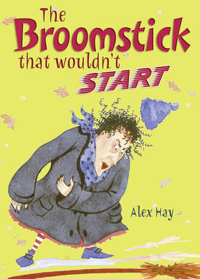 POCKET TALES YEAR 3 THE BROOMSTICK THAT WOULDN'T START by Alex Hay