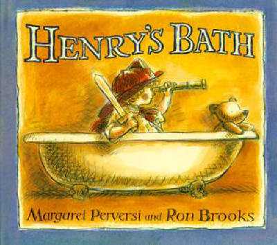 Henry's Bath by Margaret Perversi