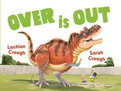 Over is Out by Lachlan Creagh