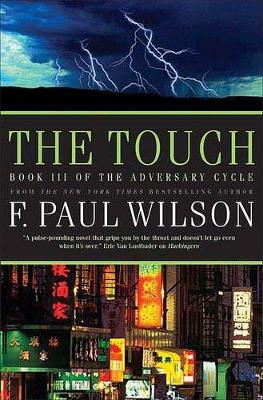 The Touch by F Paul Wilson