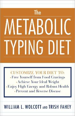 The Metabolic Typing Diet by William L. Wolcott