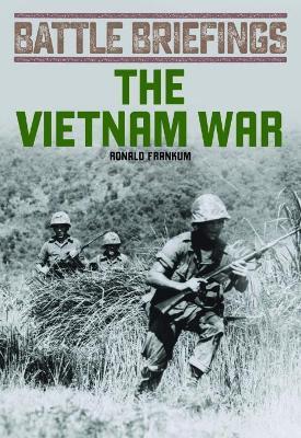 Vietnam War by Ronald Frankum Jr.