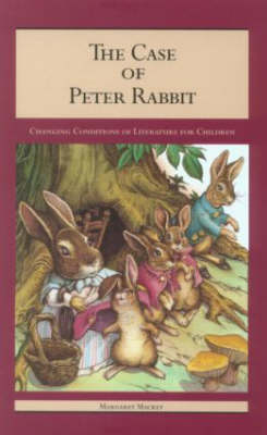 The Case of Peter Rabbit by Margaret Mackey