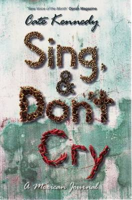 Sing, and Dont Cry book