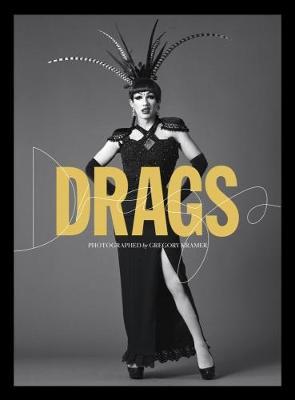 Drags by Gregory Kramer