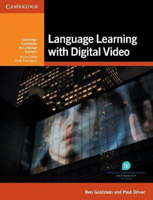 Language Learning with Digital Video by Ben Goldstein