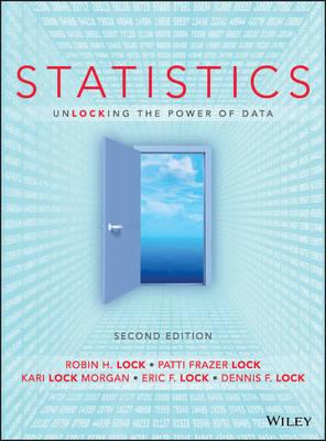 Statistics: Unlocking the Power of Data by Robin H. Lock