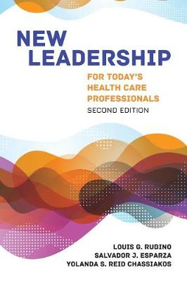 New Leadership For Today's Health Care Professionals book