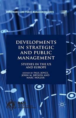 Developments in Strategic and Public Management by Paul Joyce