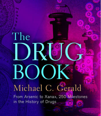The Drug Book by Michael C. Gerald