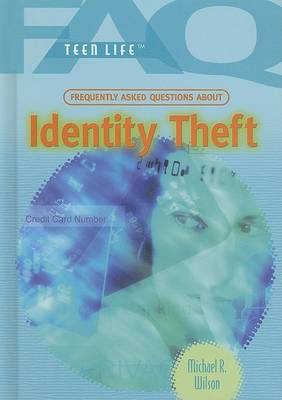 Identity Theft by Michael R Wilson