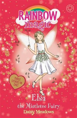 Rainbow Magic: Elsa the Mistletoe Fairy book