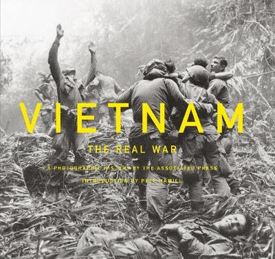 Vietnam: The Real War by Pete Hamill