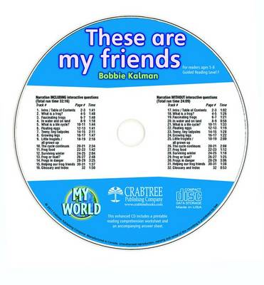 These Are My Friends - CD Only by Bobbie Kalman