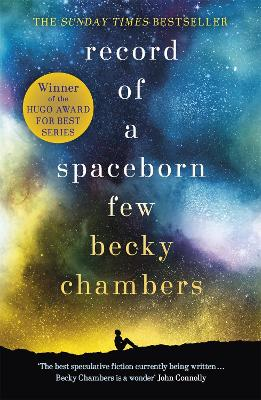 Record of a Spaceborn Few: Wayfarers 3 by Becky Chambers