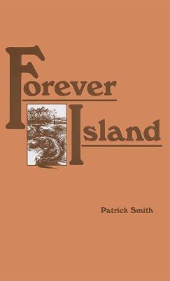 Forever Island by Patrick D Smith