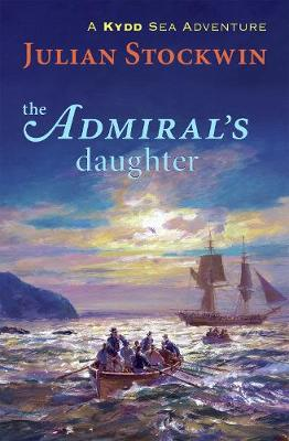 The Admiral's Daughter by Julian Stockwin