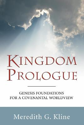 Kingdom Prologue by Meredith G. Kline