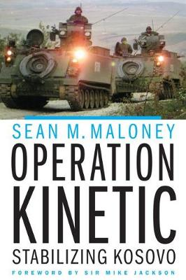 Operation Kinetic by Sean M Maloney